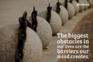 The-biggest-obstacles-in-our-lives-are-the-barriers-our-mind-creates.